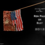 Ron Paul or Bust 2012 by Liam Scheff